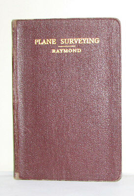 Plane Surveying by Raymond 2nd Ed - Antique