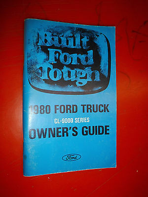 1980 Ford Heavy Duty Truck Cl-9000 Series Original Factory Owners Manual Guide