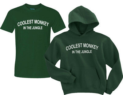 coolest monkey in the jungle t-Shirt coolest monkey in the jungle Hoodie