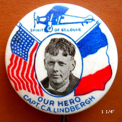 """1 1/4"""" Celluloid Pinback Charles Lindbergh, Spirit of St. Louis, Our Hero"""