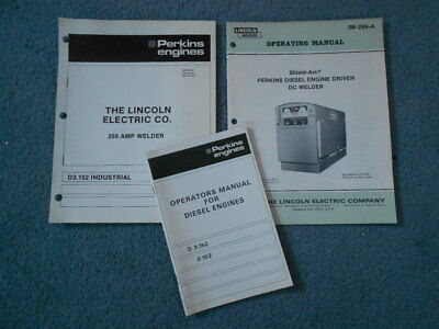Lincoln Electric Shield Arc Perkins D3.152 Engine Operating Manual & Parts Book