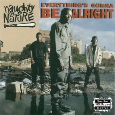 Naughty By Nature - Everythings Gonna Be CD