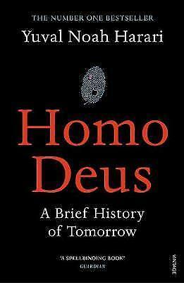Homo Deus: A Brief History of Tomorrow by Yuval Noah Harari Paperback, 2017