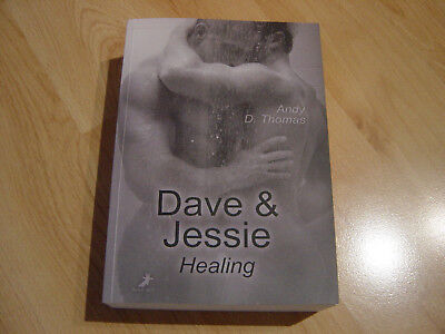 """"""" Healing - Dave & Jessie """" Andy D. Thomas"""