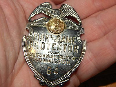 OLD Obsolete California Fish & Game Protector Badge #'64 HM Irvine & Jachens, SF