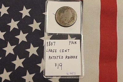 1807 Draped Bust Large Cent - Fair Condition - Rotated Reverse (Z483)