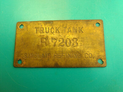 Old Vtg Collectible Gas And Oil Sinclair Refining Co. R 7203 Truck Plaque Sign