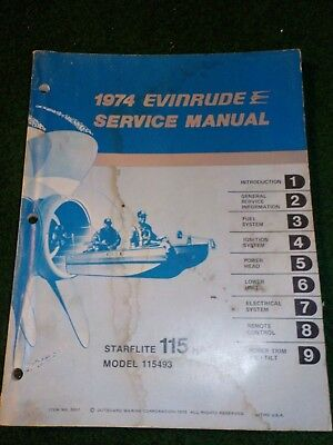 1974 OMC Evinrude Outboard Service Repair Shop Manual 115 HP Starflite 115493