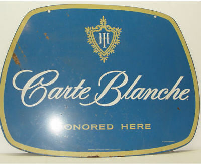 "Carte Blanche Honored Here Double Sided Metal Sign Hilton Credit Co 22""X 29-1/2"""