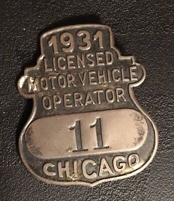 Vtg 1931 Chicago Licensed Motor Vehicle Operator Badge Pin