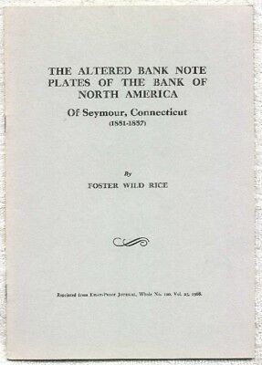The Altered Bank Note Plates of The Bank of North America-Seymour, CT