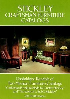 Stickley Craftsman Furniture Catalogs by Gustav Stickley, J. G. Stickley and L.