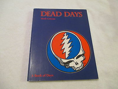 Grateful Dead Dead Days A Book Of Days (1994 Herb Green) Complete With Tickets