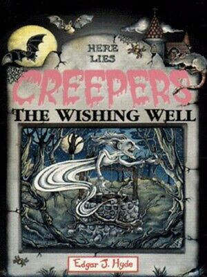 Creepers: The wishing well by Edgar J Hyde (Paperback / softback) Amazing Value