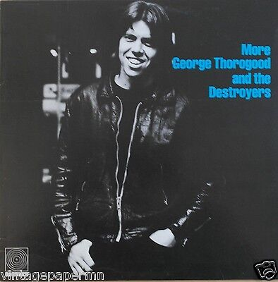 George Thorogood And The Destroyers More... 1980 Rounder Records 3045