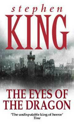 The eyes of the dragon: a story by Stephen King (Paperback)
