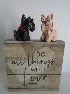 """OOAK~Pair BLACK & WHEATEN Scottish Terriers """"DO ALL THINGS WITH LOVE""""  Wood SIGN"""