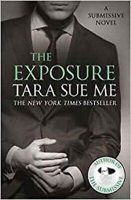 The Exposure: Submissive 8 (The Submissive Series), New, Sue Me, Tara Book