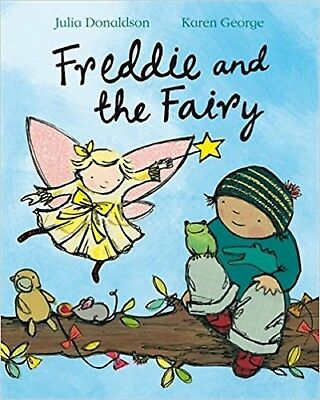 Freddie And The Fairy By Julia Donaldson, Paperback, New Book