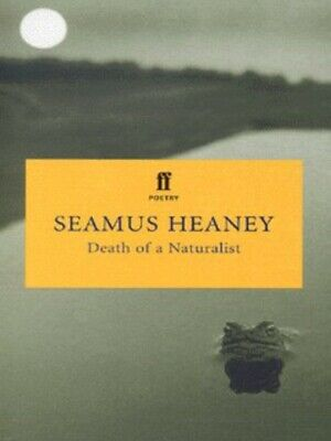 Death of a naturalist by Seamus Heaney (Paperback)