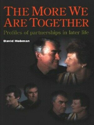 The more we are together: profiles of partnerships in later life by David