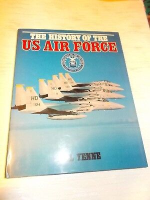 The History of the U.S. Air Force , Bill Yenne