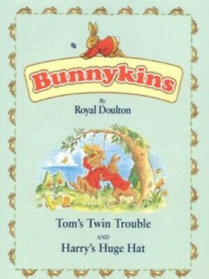 Bunnykins: Tom's twin trouble: and, Harry's huge hat by Nicola Baxter|Frank