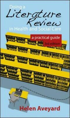 Doing a literature review in health and social care: a practical guide by Helen