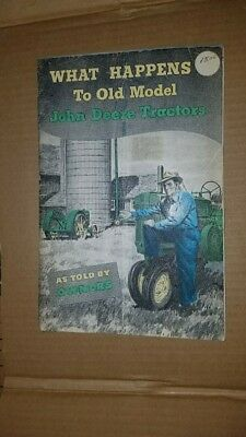 Rare Vintage What Happens to Old Model John Deere Tractors 33 pgs 1954
