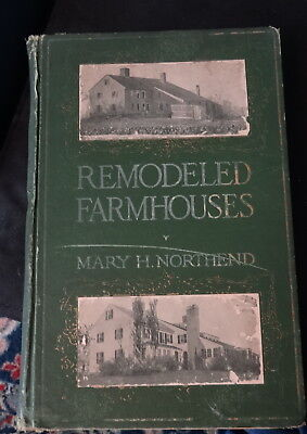 1915 1st ed. FIRST EDITION RARE BOOK Remodeled FARMHOUSES illustrated
