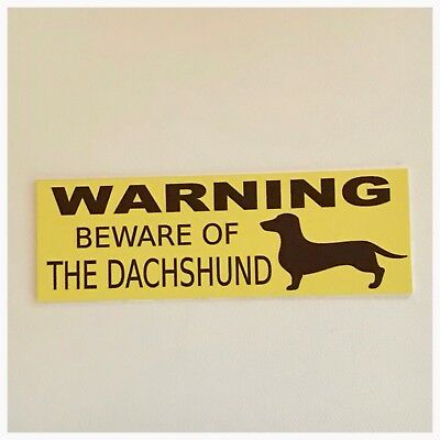 Dachshund Dog Dogs Warning Beware Of Sign Hanging or Plaque Pets