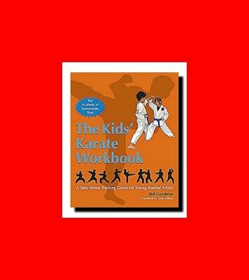Martial Arts Book:the Kids'karate Workbook Take-Home Training Guide For Young+Mo