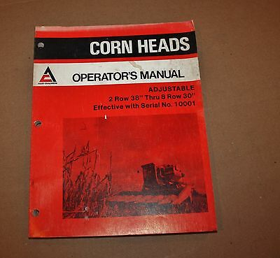 "Nice Allis Chalmers Operators Manual Corn Heads 2 Row 38"" - 8 Row 30"" 1504458"