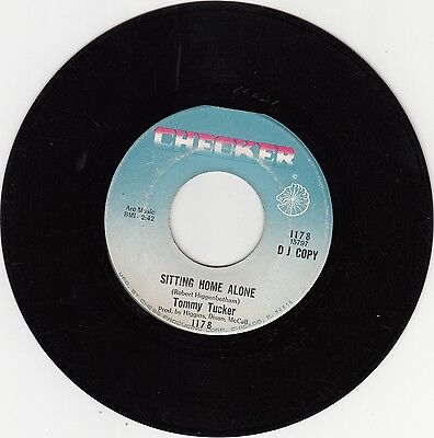TOMMY TUCKER * Sitting Home Alone * Checker 1178 ,  Northern Soul