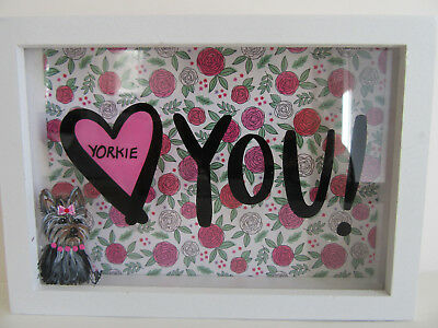 """**HAND PAINTED ART~~Yorkshire Terrier Dog """"LOVE YOU YORKIE!"""" Shadow Box Decor***"""