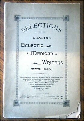 1893 Selections From Leading Eclectic Medical Writers, Disease Cures & Research