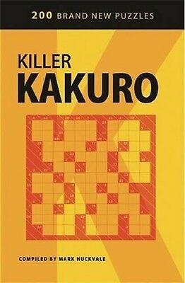 Killer Kakuro by Mark Huckvale (Paperback)