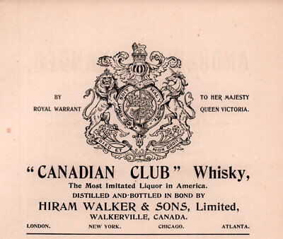 1900 C Ad  Canadian Club Whisky Hiram Walker Sons Walkerville Canada