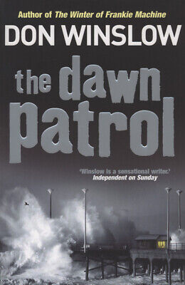 The Dawn Patrol by Don Winslow (Paperback)