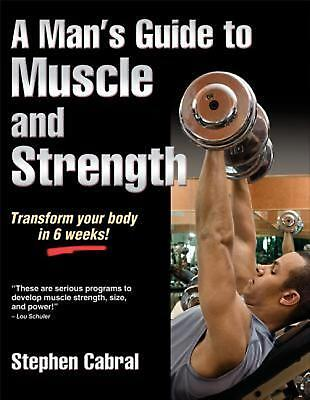 Man's Guide to Muscle and Strength by Stephen Cabral (English) Paperback Book Fr