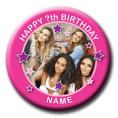 Personalised Little Mix Birthday Pin Badge / Fridge Magnet / Mirrors