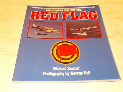 Air Combat for the 80´s - RED FLAG , Michael Skinner