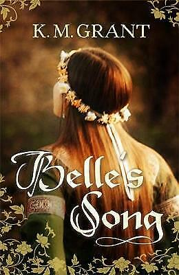 Belle's Song by K. M. Grant (Paperback) New Book
