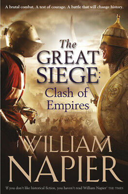 The great siege: clash of empires by William Napier (Paperback)