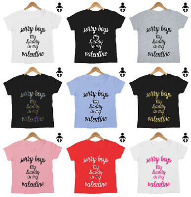 SORRY BOYS, MY DADDY IS MY VALENTINE, Valentines Day Baby / Childs, T-Shirt