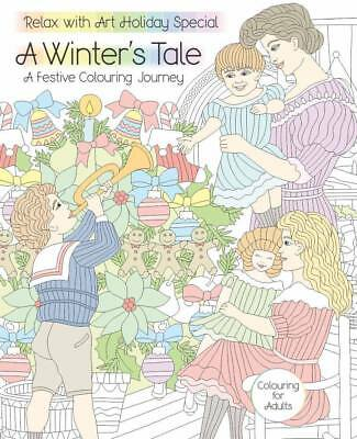 Relax with Art Special Issue 15 - A Winter's Tale - Colouring Adventure - NEW
