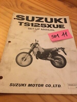Suzuki TS125XUE TS125X UE TS125 TS 125 X instruction preparation setup manuel