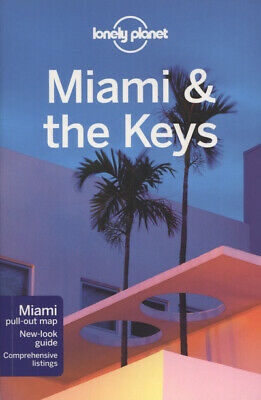 Miami & the Keys by Lonely Planet (Paperback / softback)