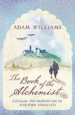 The Book of the Alchemist by Adam Williams (Paperback) New Book