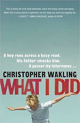 What I Did by Christopher Wakling (Paperback) New Book